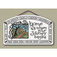 Home is Where Your Journey Begins Plaque  -