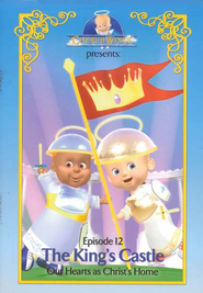 Cherub Wings Episode 12: The King's Castle, Our Hearts  as Christ's Home DVD  -