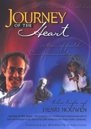 Journey of the Heart: The Life of Henri Nouwen  -