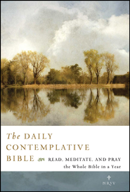 The NRSV Daily Bible: Read, Meditate, and Pray Through the Entire Bible in 365 Days  -