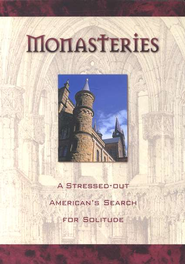Monasteries: A Stressed-Out American's Search for  Solitude, DVD  -
