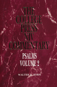 Psalms, Vol. 2: The College Press NIV Commentary   -              By: Walker D. Zorn
