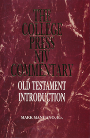 Old Testament Introduction: The College Press NIV Commentary   -     Edited By: Mark Mangano