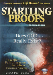 Startling Proofs: Does God Really Exist?, DVD   -     By: Peter LaLonde, Paul LaLonde
