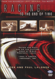 Racing to the End of Time, DVD   -     By: Peter LaLonde, Paul LaLonde