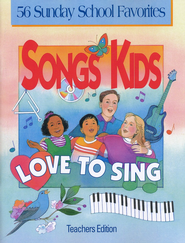 Songs Kids Love to Sing: 56 Sunday School Favorites   -     By: Richard Gieseke