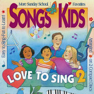 Songs Kids Love To Sing 2, Compact Disc [CD]   -     By: Richard Gieseke