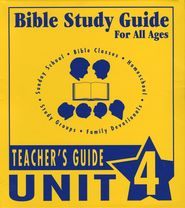Bible Study Guides for All Ages Unit 4  -     By: Donald Baker, Mary Baker