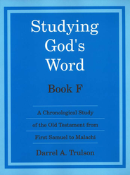 Studying God's Word F: I Samuel - Malachi   -     By: Darrel Trulson