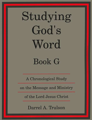 Studying God's Word G: The Gospels  -     By: Darrel Trulson