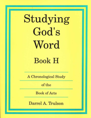 Studying God's Word H: Acts   -     By: Darrel Trulson