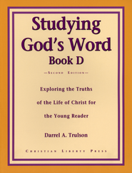 Studying God's Word D: Ministry of Christ   -     By: Darrel Trulson