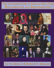 Greenleaf Guide to Famous Men of the Renaissance & Reformation  -     By: Rob Shearer, Cyndy Shearer