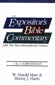 The Expositor's Bible Commentary: 1 & 2 Corinthians   -     By: W. Harold Mare