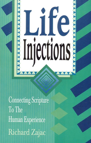 Life Injections  -     By: Richard Zajac