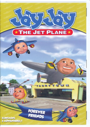 Jay Jay, the Jet Plane: Forever Friends, DVD   -