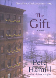The Gift  -              By: Pete Hamill
