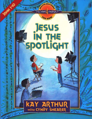 Discover 4 Yourself, Children's Bible Study Series: Jesus in the  Spotlight (John Chapters 1-10)  -     By: Kay Arthur, Cyndy Shearer