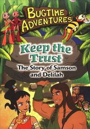 Keep the Trust (Samson & Delilah), Bugtime Adventures DVD  -