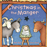 Christmas in the Manger   -     By: Nola Buck