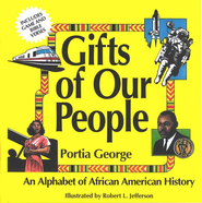 Gifts of Our People   -              By: Portia George