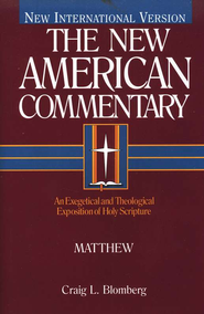 Matthew: New American Commentary [NAC]   -              By: Craig L. Blomberg