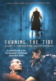 Turning the Tide: Dignity, Compassion and Euthanasia, DVD   -