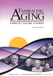 Embracing Aging: Families Facing Change, DVD   -