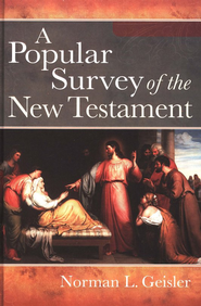 A Popular Survey of the New Testament - Slightly Imperfect   -
