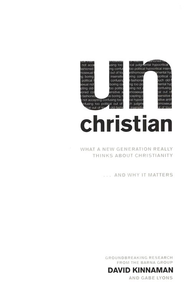 unChristian: What a New Generation Really Thinks About Christianity - Slightly Imperfect  -