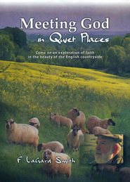 Meeting God In Quiet Places   -