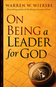 On Being a Leader for God  -     By: Warren W. Wiersbe
