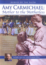 Amy Carmichael: Mother to the Motherless, DVD   -