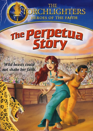 The Torchlighters Series: The Perpetua Story, DVD   -