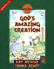 Discover 4 Yourself, Children's Bible Study Series: God's Amazing    Creation (Genesis Chapters 1 and 2)  -              By: Kay Arthur, Janna Arndt