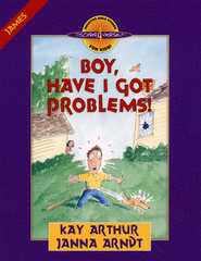 Discover 4 Yourself, Children's Bible Study Series: Boy, Have I  Got Problems! (Book of James)  -              By: Kay Arthur
