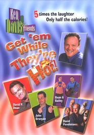 Get'em While They're Hot! DVD   -              By: Ken Davis & Friends