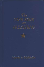The Star Book on Preaching   -     By: Marvin A. McMickle
