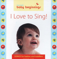 Baby Beginnings I Love to Sing!   -