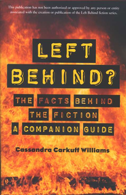 Left Behind? The Facts Behind the Fiction: A Companion Guide  -     By: LeAnn Snow Flesher