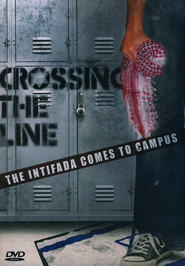 Crossing the Line: The Intifada Comes to Campus, DVD   -