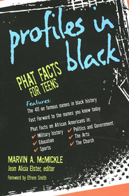 Profiles in Black: Phat Facts for Teens  -     Edited By: Jean Alicia Elster     By: Marvin A. McMickle