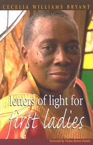 Letters of Light for First Ladies - Slightly Imperfect  -     By: Cecelia Williams Bryant