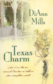 Texas Charm  -              By: DiAnn Mills