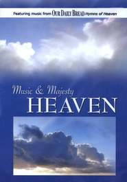 Music and Majesty: Heaven   -