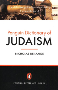 Dictionary of Judaism   -     By: Nicholas De Lange