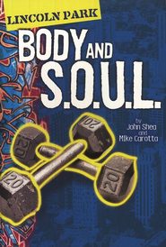 Lincoln Park Body and S.O.U.L  -              By: John Shea, Michael Carotta