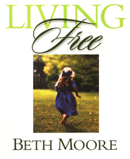 Living Free: Member Book (Student Edition)   -              By: Beth Moore