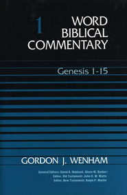 Genesis 1-15: Word Biblical Commentary [WBC]   -     By: Gordon J. Wenham