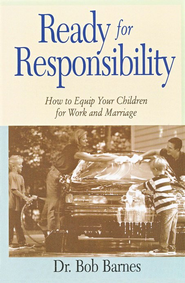 Ready for Responsibility   -     By: Bob Barnes